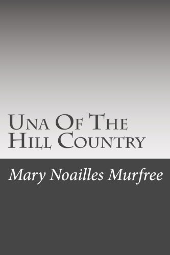 9781508717843: Una Of The Hill Country