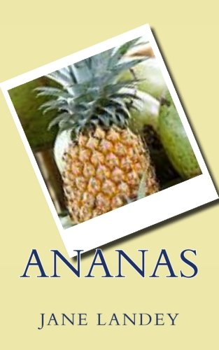 9781508718031: Ananas (French Edition)