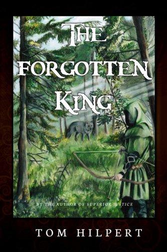 The Forgotten King: Hilpert, Tom