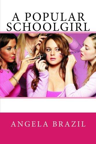 9781508722038: A Popular Schoolgirl