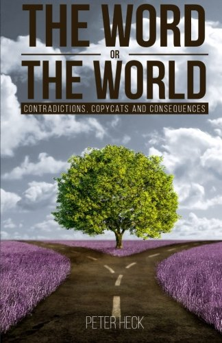 9781508724902: The Word or the World: Contradictions, Copycats and Consequences (The 414 Project) (Volume 2)