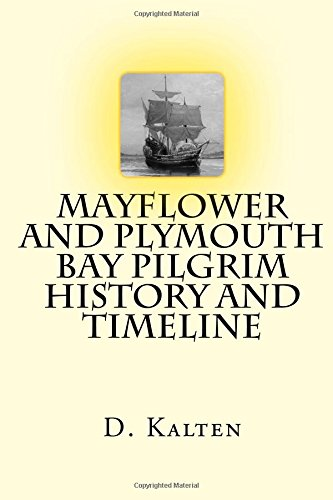 9781508725015: Mayflower and Plymouth Bay Pilgrim History and Timeline
