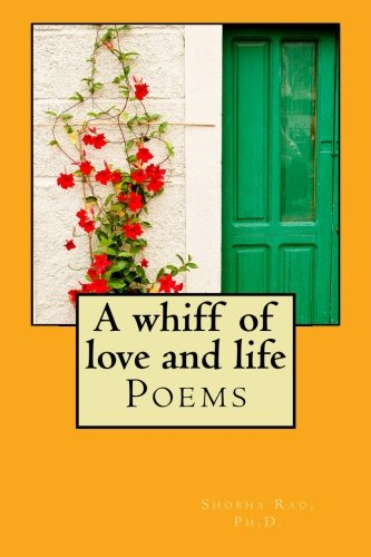 9781508726616: A whiff of love and life: Poems