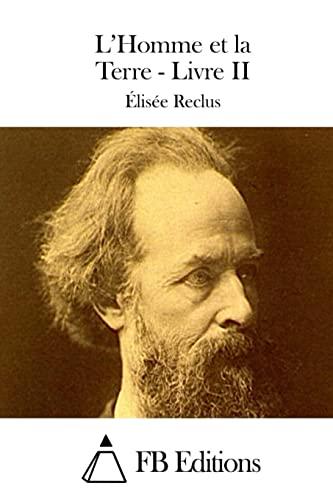 2: L'Homme et la Terre - Livre: Reclus, Élisée