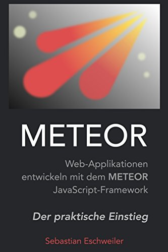 9781508727156: Meteor: Web-Applikationen entwickeln mit dem Meteor JavaScript-Framework (German Edition)