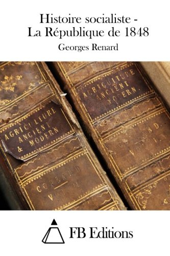 9781508727842: Histoire socialiste - La R�publique de 1848