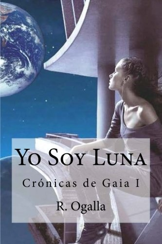 9781508728047: Yo soy Luna (Spanish Edition)