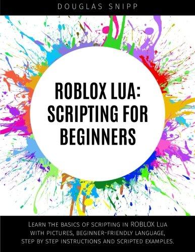 9781508728313: ROBLOX Lua: Scripting for Beginners