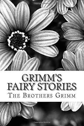 9781508730163: Grimm's Fairy Stories: (The Brothers Grimm Classics Collection) (The Brother's Grimm Classic Collection)