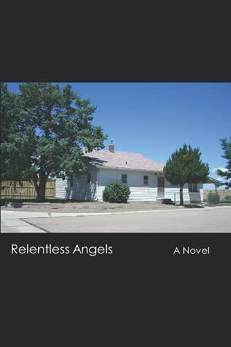 9781508732426: Relentless Angels