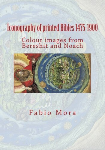 9781508732440: Colour images from Bereshit and Noach: Iconography of printed Bibles 1475-1900 (Sintesi e ricerche storico-religiose) (Volume 15)