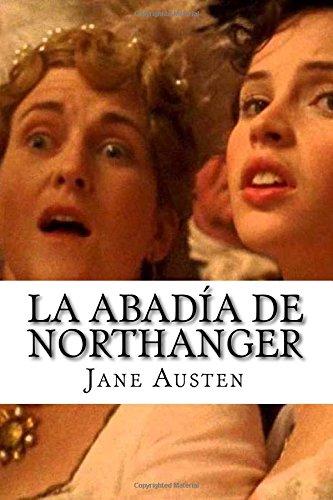 9781508732723: La Abadia de Northanger (Spanish Edition)