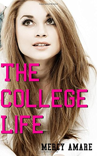 9781508736721: The College Life (Kihanna in College) (Volume 1)