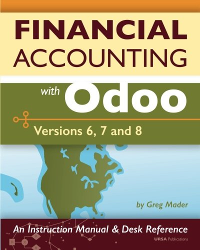 9781508737568: Financial Accounting with Odoo: Versions 6, 7, and 8