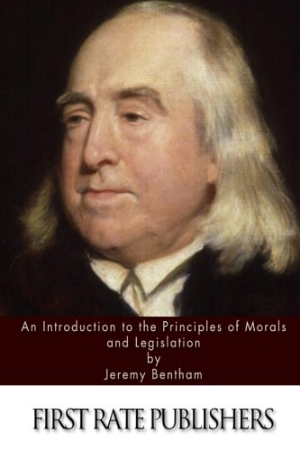 9781508738732: An Introduction to the Principles of Morals and Legislation