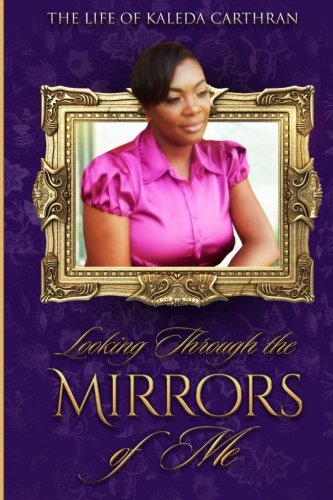 9781508739869: Looking Through the Mirrors of Me