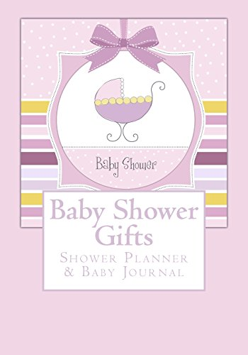 9781508741305: Baby Shower Gifts: Shower Planner & Baby Journal