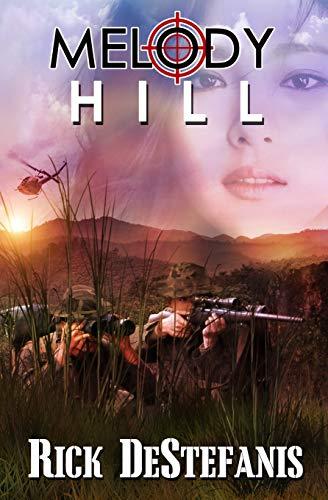 9781508742166: Melody Hill (The Vietnam War Series)