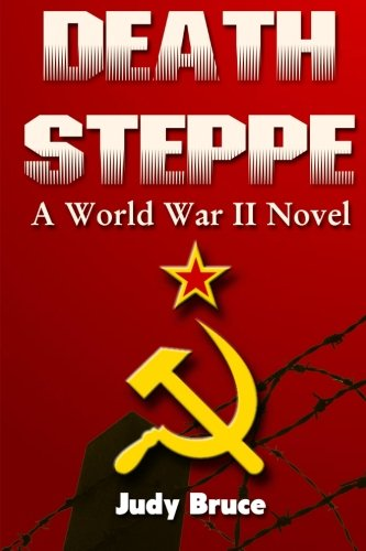 9781508742401: Death Steppe: A World War II Novel