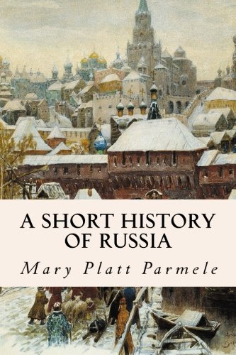 9781508743514: A Short History of Russia