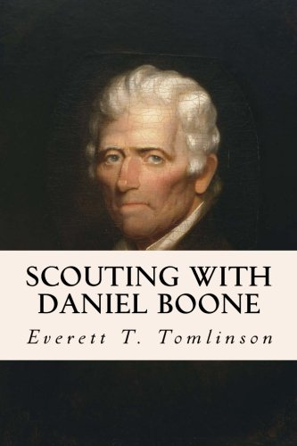 9781508745853: Scouting with Daniel Boone