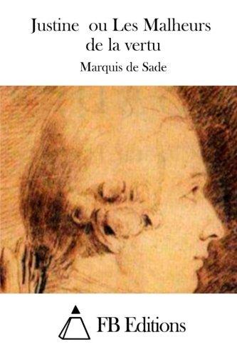 9781508745891: Justine ou Les Malheurs de la vertu