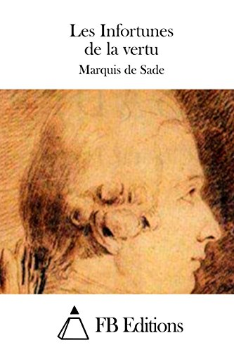 9781508746089: Les Infortunes de la vertu (French Edition)