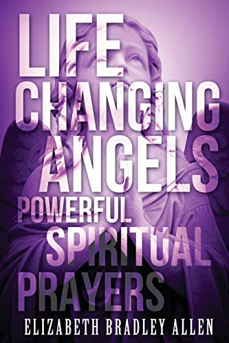 9781508746249: Life Changing Angels: Powerful Spiritual Prayers (Large Print)