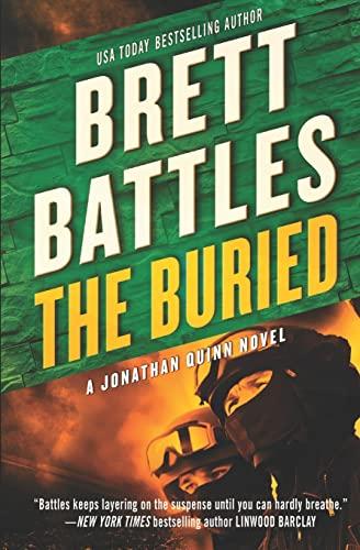 9781508746942: The Buried: Volume 9 (A Jonathan Quinn Novel)