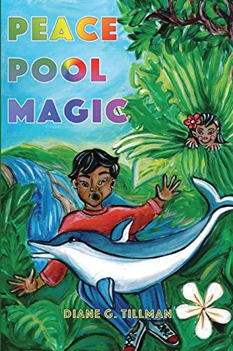 Peace Pool Magic: Tillman, Diane G.