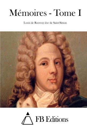 9781508750895: Mémoires - Tome I: 1
