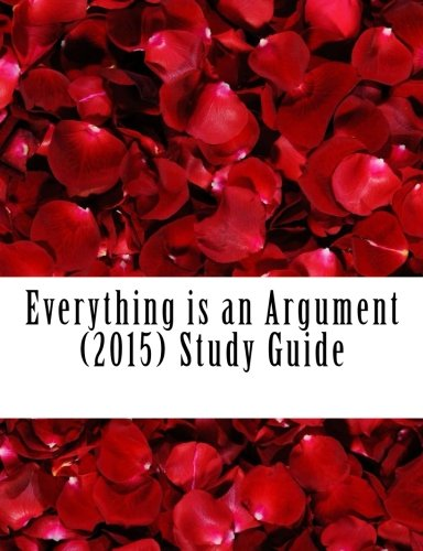 Everything is an Argument (2015) Study Guide: Ras, Dr. Noah