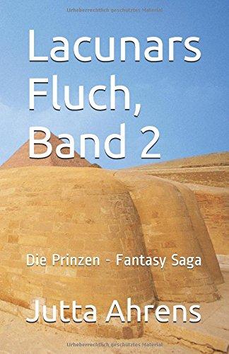 9781508751755: Lacunars Fluch, Band 2: Die Prinzen - Fantasy Saga: Volume 2