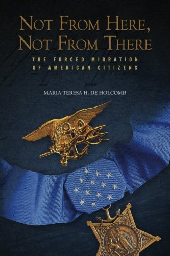 9781508755722: Not From Here, Not From There: The Forced Migration of American Citizens