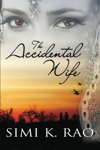 The Accidental Wife (Paperback): Simi K Rao