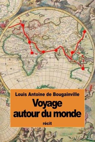 9781508760931: Voyage autour du monde: par la frégate La Boudeuse, et la flûte L'Étoile (French Edition)