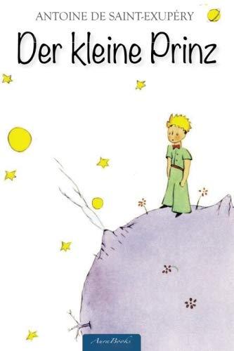 9781508763123: Der kleine Prinz: Mit allen Illustrationen des Autors (Format 10x15 cm)