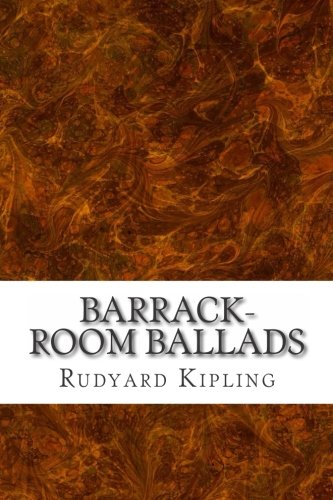 9781508763628: Barrack-Room Ballads: (Rudyard Kipling Classics Collection)