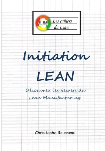 9781508765455: Initiation LEAN: Les Secrets du Lean Manufacturing