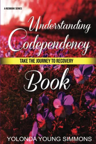 9781508768951: Understanding Codependency: A Journey to Recovery