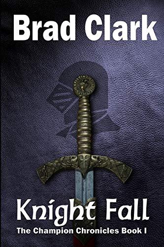 9781508769576: Knight Fall (Champion Chronicles) (Volume 1)