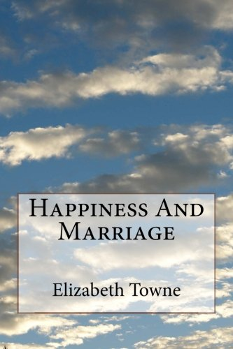 9781508770848: Happiness And Marriage