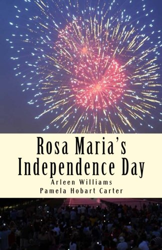9781508770947: Rosa Maria's Independence Day