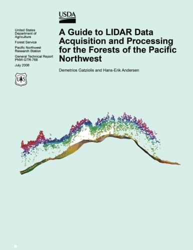 9781508770954: A Guide to LIDAR Data Acquisition and Processing for the Forests of the Pacific Northwest