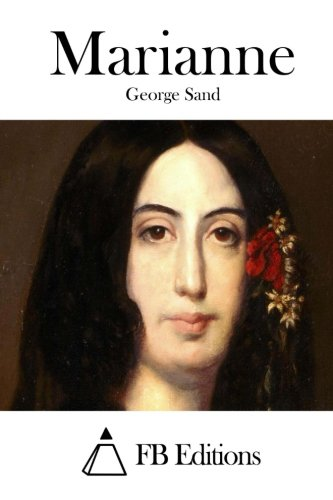 Marianne (French Edition): Sand, George