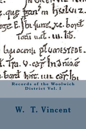 9781508775843: Records of the Woolwich District Vol. I