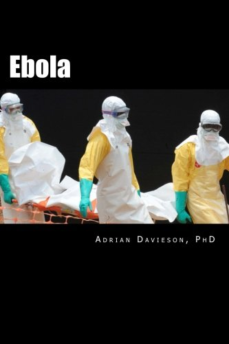Ebola: Stigma and Western Conspiracy (Paperback): Adrian a Davieson Phd