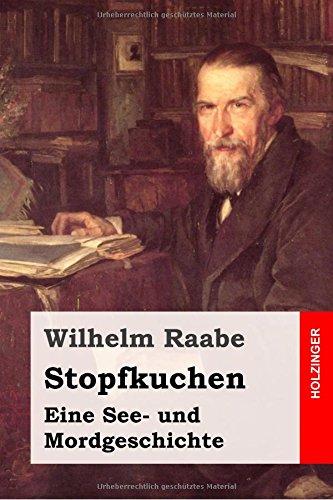 9781508776604: Stopfkuchen: Eine See- und Mordgeschichte (German Edition)