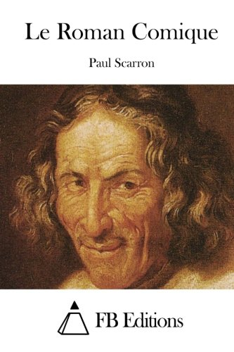 9781508777144: Le Roman Comique (French Edition)