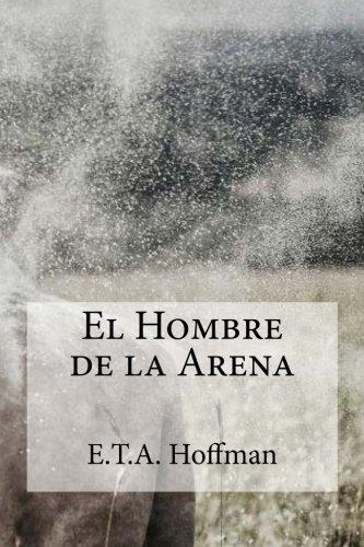 9781508778912: El Hombre de la Arena (Spanish Edition)